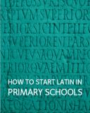 how to start latin in primary schools pdf
